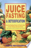 Juice Fasting and Detoxification Book