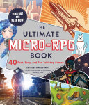 The Ultimate Micro RPG Book