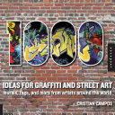 1,000 Ideas for Graffiti and Street Art