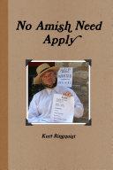No Amish Need Apply