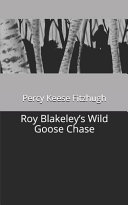 Roy Blakeley s Wild Goose Chase Book