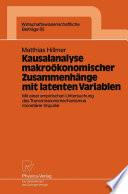 Kausalanalyse makroökonomischer Zusammenhänge mit latenten Variablen