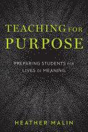 Teaching for Purpose