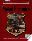 Violent Encounters  August 2006 Book