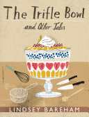 The Trifle Bowl and Other Tales [Pdf/ePub] eBook