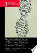 Routledge Handbook of Sport and Exercise Systems Genetics Book