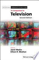 """""""A Companion to Television"""" by Janet Wasko, Eileen R. Meehan"""