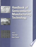 Handbook of Semiconductor Manufacturing Technology Book