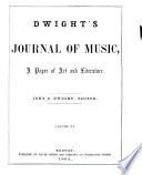 Dwight's Journal of Music, a Paper of Art and Literature