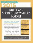 2015 Novel And Short Story Writer S Market