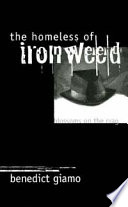 The Homeless Of Ironweed