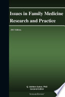 Issues In Family Medicine Research And Practice 2013 Edition Book PDF