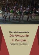 Din Amazonia în Pampas [Pdf/ePub] eBook