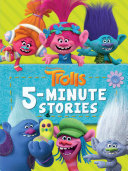 Trolls 5 Minute Stories  DreamWorks Trolls