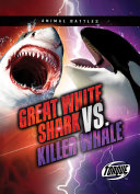 Great White Shark vs. Killer Whale Pdf/ePub eBook