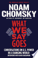 What We Say Goes