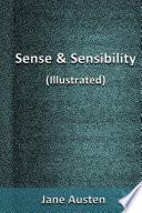 Sense and Sensibility (Illustrated)