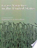 """Grass Varieties in the United States"" by U.S. Dept. of Agricu"