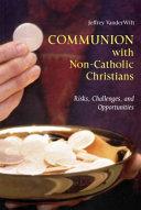 Communion with Non-Catholic Christians