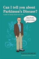 Can I Tell You about Parkinson s Disease