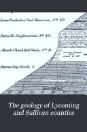 The Geology of Lycoming and Sullivan Counties
