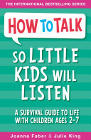 How To Talk So Little Kids Will Listen Pdf/ePub eBook