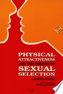 Physical Attractiveness and the Theory of Sexual Selection