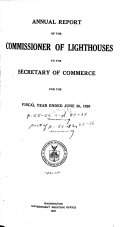 Annual Report Of The Commissioner Of Light Houses To The Secretary Of Commerce