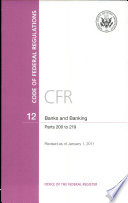 Code Of Federal Regulations Title 12 Banks And Banking Pt 200 219 Revised As Of January 1 2011