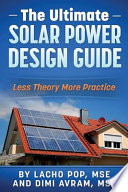 The Ultimate Solar Power Design Guide