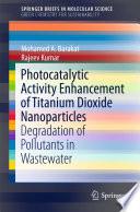 Photocatalytic Activity Enhancement of Titanium Dioxide Nanoparticles
