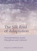 The Silk Road of Adaptation