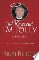 The Rev  I M  Jolly and Friends