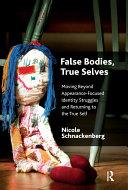 False Bodies, True Selves Pdf/ePub eBook
