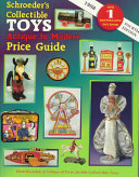 Schroeder s Collectible Toys Book PDF