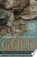 The General Grant s Gold