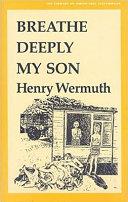 Breathe Deeply  My Son Book PDF