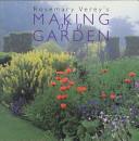 Rosemary Verey's Making of a Garden