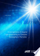 Investigations of Angular Light Scattering by Complex Atmospheric Particles