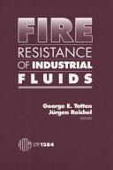 Fire Resistance of Industrial Fluids