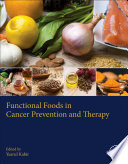 Functional Foods in Cancer Prevention and Therapy Book