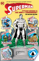 Superman  Whatever Happened to the Man of Tomorrow  The Deluxe Edition  2020 Edition