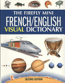 The Firefly Mini French English Visual Dictionary
