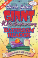 Uncle John s Giant 10th Anniversary Bathroom Reader