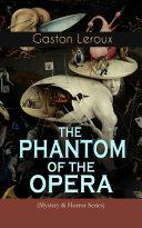 THE PHANTOM OF THE OPERA  Mystery   Horror Series