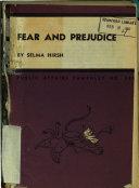 Fear and Prejudice