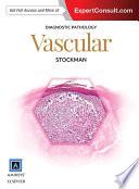 Diagnostic Pathology: Vascular E-Book