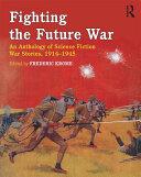 Fighting the Future War