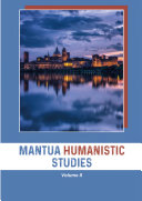 Mantua Humanistic Studies. Volume II