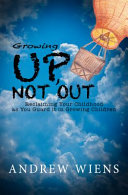 Growing Up  Not Out